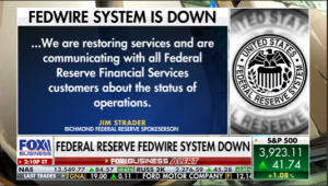FedsWire Crashed on 'Operational Error'